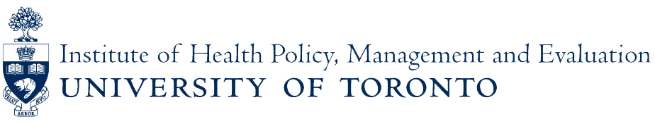 Institute of Health Policy, Managment and Evaluation - University of Toronto